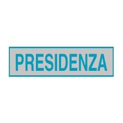 Cartello adesivo presidenza