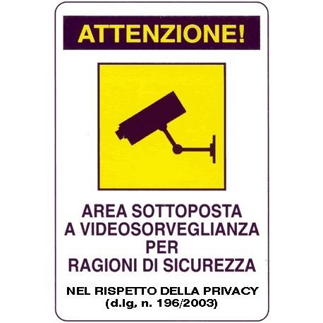 Cartello attenzione! Area sottoposta a videosorveglianza per ragioni di sicurezza 200x300