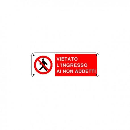 Cartello vietato l'ingresso ai non addetti - PVC ADESIVO