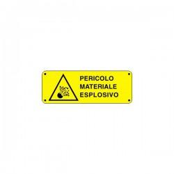 Cartello pericolo materiale esplosivo - PVC ADESIVO