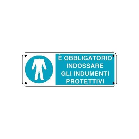 Cartello è obbligatorio indossare gli indumenti protettivi