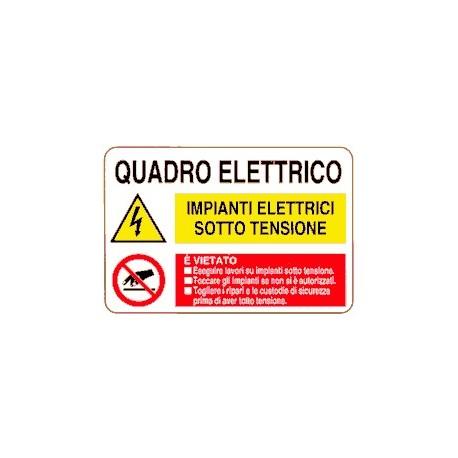Cartello quadro elettrico - impianti sotto tensione 30 x 20 cm